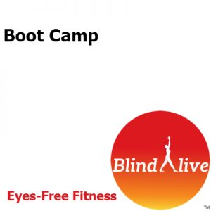 Boot Camp audio-described fitness routine