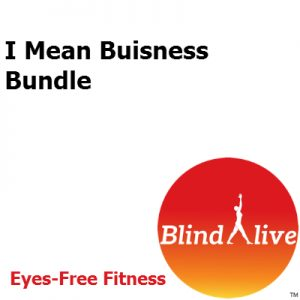 I Mean Business Audio-described fitness routines bundle