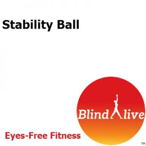 Stability Ball is an audio-described fitness routine